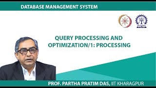 Query Processing and Optimization/1:Processing