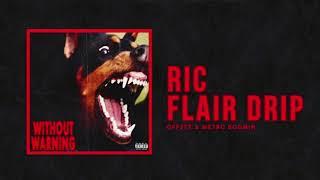 Offset   Ric Flair Drip (Full Song Loop)