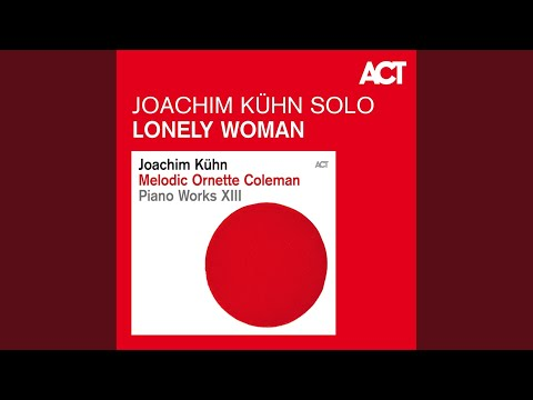 Joachim Kühn Lonely Woman Rambling