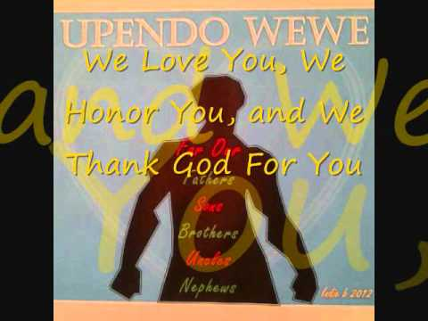 Upendo Wewe (Love You Black Man)