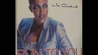 Joi Cardwell - Run To You (Brutal Bill's Hard Vocal Mix)