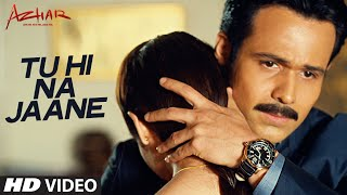 Tu Hi Na Jaane - Video Song - Azhar