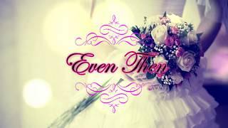 Even Then - John Michael Montgomery (Lyrics Video)