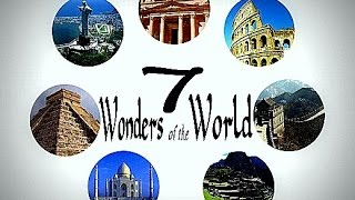 New 7  Wonders of the World Final Now