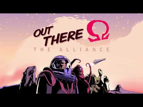 Out There: Ω The Alliance thumbnail