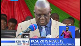 Magoha releases 2019 KCSE results with half of students failing to attain direct entry to university
