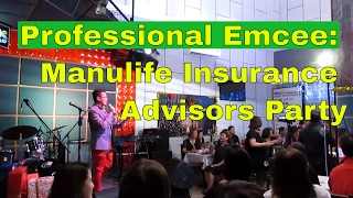 Professional Emcee: Manulife Insurance Advisors Party
