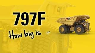 Fun facts about the size of a Cat® 797F