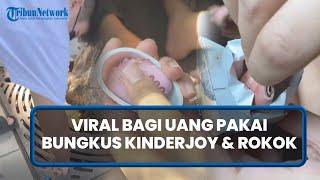 BERITA VIRAL: Viral, Pemuda Bagi-bagi Uang Pakai Bungkus KinderJoy hingga Bungkus Rokok