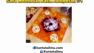 How to making Tie Dye (Cara Membuat Batik Jumputan)