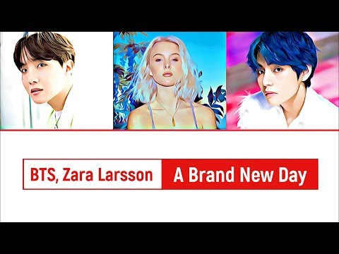 BTS (방탄소년단), Zara Larsson - A Brand New Day (BTS WORLD Original Soundtrack) [Pt. 2] Lyrics