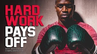 HARD WORK PAYS OFF - Best Motivational Videos EVER for Success, Entrepreneurs and Working Out