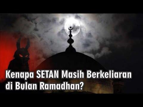 Kenapa Setan Masih Berkeliaran di Bulan Ramadhan?