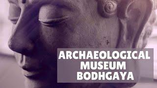 Archaeological Museum, Bodhgaya, Bihar