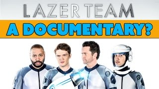 Lazer Team Is A Documentary?  Because We're Getting Transmissions From Space.   The Know
