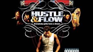 Hustle & Flow Sountrack (DJay) - Whoop That Trick