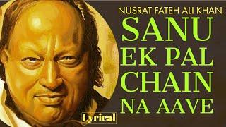 Sanu Ek Pal Chain Aave by Nusrat Fateh Ali Khan   - YouTube