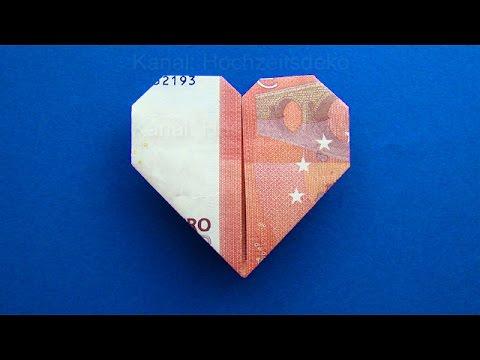 Geldschein falten Herz: Herz falten mit Geld zum Geldgeschenke basteln zur Hochzeit - DIY