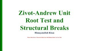 77 #Zivot #Andrew #Unit #Root Test And #Breakpoint With Himmy Khan