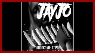 Undacava Feat. Capo   Jayjo (Official Lyrics)