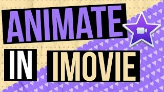 How to Animate in iMovie With Keyframing!