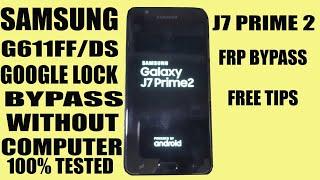 google account bypass samsung j7 prime 2 sm-g611f new trick