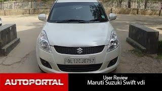 Maruti Suzuki Swift VDi User Review -'affordable car' - Autoportal
