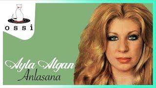 Ayla Algan /  Anlasana