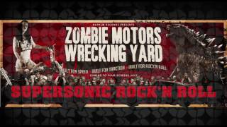 """ZOMBIE MOTORS WRECKING YARD - """"Supersonic Rock'n Roll"""" (Teaser) 