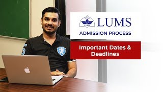 LUMS Admission Process - Important Dates and Deadlines