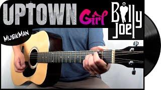UPTOWN GIRL 👸 - Billy Joel / GUITAR Cover / MusikMan #162