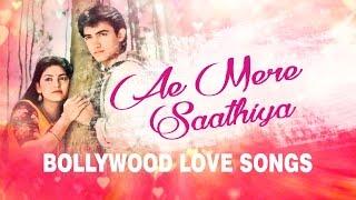 Ae Mere Saathiya   Bollywood Love Songs   (Audio) Jukebox   Hindi Songs