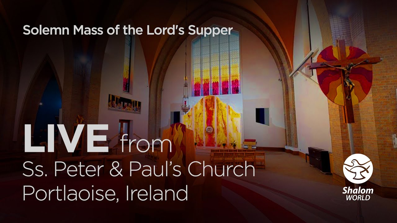 Solemn Mass of the Lord's Supper 1st April 2021 LIVE From St Peter and Paul's Church, Ireland