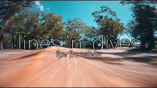 Lines 'n' dives - fpv freestyle