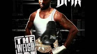 DMX - The Weigh In - 5. Last Hope