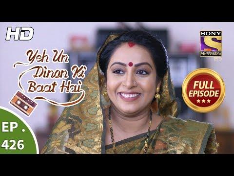 Download Yeh Un Dinon Ki Baat Hai - Ep 426 - Full Episode