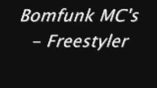 Bomfunk MC's   Free Styler (lyrics)