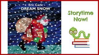 Dream Snow - By Eric Carle   Kids Books Read Aloud