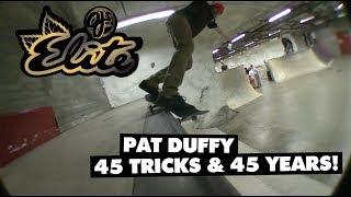 45 Tricks | 45 Years - Pat Duffy | Elite Urethane
