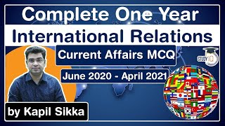 Complete One Year International Relations Current Affairs MCQ June 2020 to April 2021 for UPSC exam