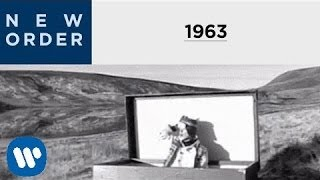 New Order  - 1963 (Official Music Video)