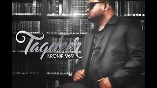 Kronik 969- Taqdeer  - thekronik969
