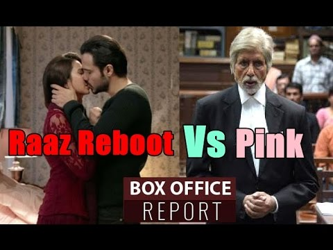 Pink Vs Raaz Reboot Box Office Collection
