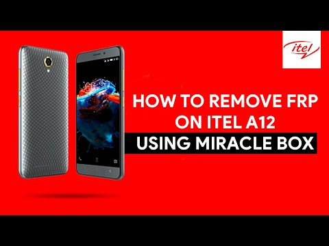 How To Remove FRP On Itel A12 Using Miracle Box - [romshillzz]