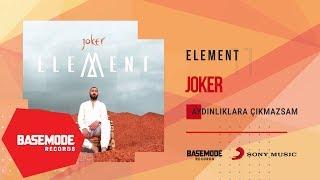 Joker - Aydınlıklara Çıkamazsam | Official Audio