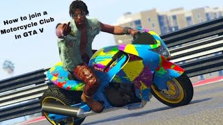How to join a motorcycle club in GTA V (QUICK WAY TO GET MONEY 💰 !!!!!)
