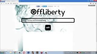 Como descargar a y vídeos con offliberty