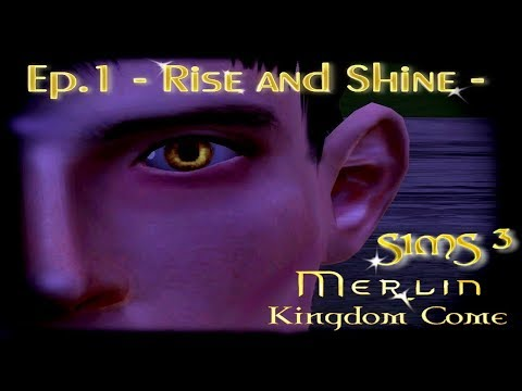 [Sims 3] Merlin 6: Kingdom Come | Ep. 1: Rise and Shine | Full Episode [Subtitles]