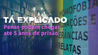 Você sabia que, no Brasil, discriminação por orientação sexual é crime? | Tá Explicado