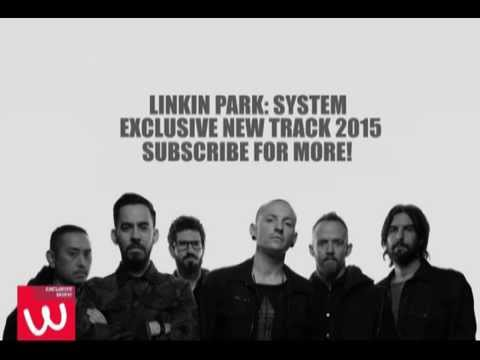 Linkin Park - System (2015) New Track! Mp3